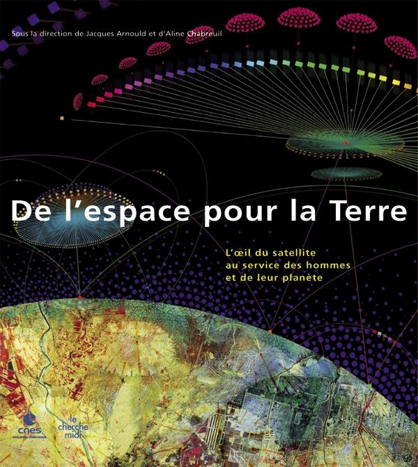 De l'espace pour la Terre